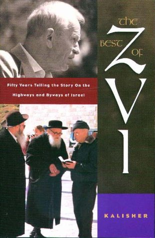 The Best of Zvi: Fifty Years Telling the Story on the Highways and Byways of Israel als Taschenbuch