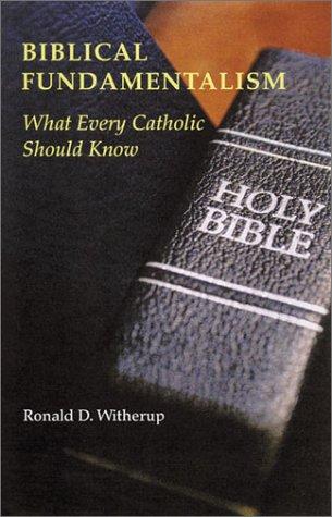 Biblical Fundamentalism: What Every Catholic Should Know als Taschenbuch