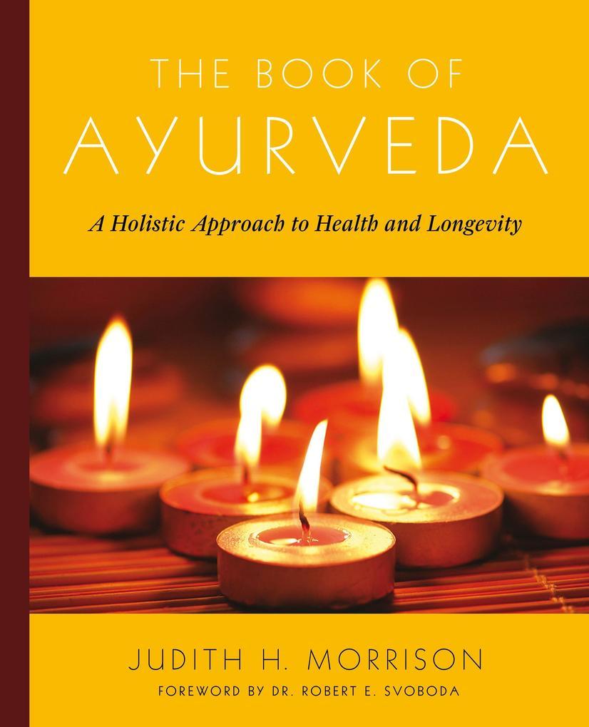 The Book of Ayurveda als Taschenbuch