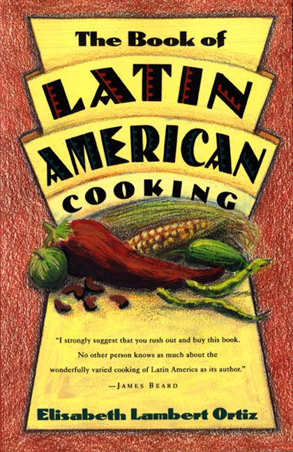 The Book of Latin and American Cooking als Taschenbuch
