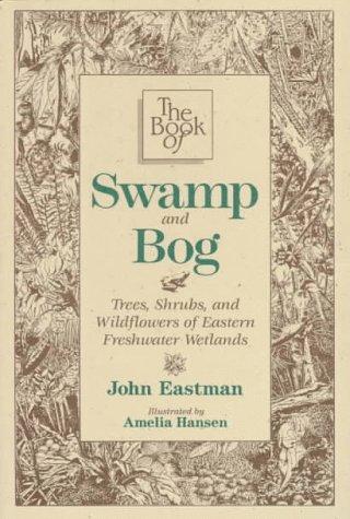 The Book of Swamp and Bog als Taschenbuch