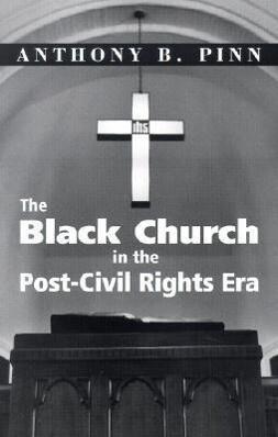 The Black Church in the Post-Civil Rights Era als Taschenbuch