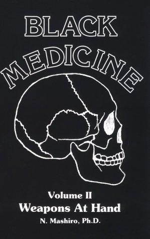 Black Medicine Weapons at Hand Volume 2 als Taschenbuch