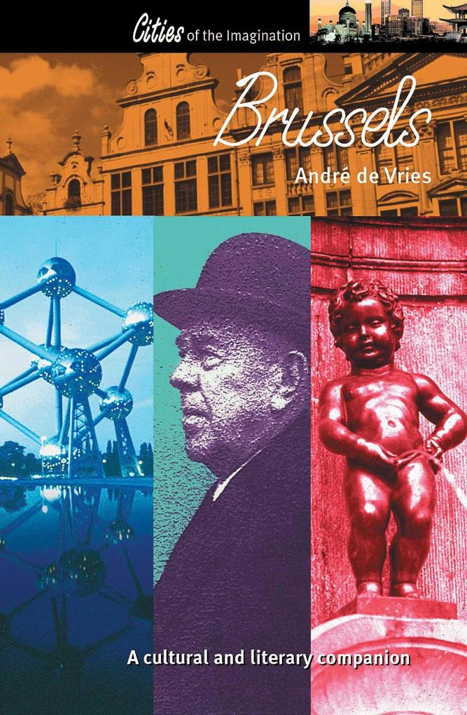 Brussels: A Cultural and Literary Companion als Taschenbuch