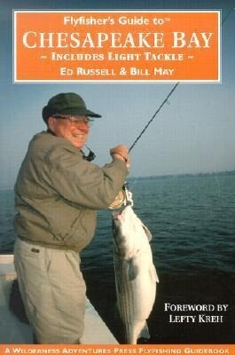 Flyfishers Guide to the Chesapeake Bay: Includes Light Tackle als Taschenbuch