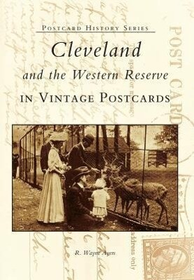 Cleveland and the Western Reserve in Vintage Postcards als Taschenbuch