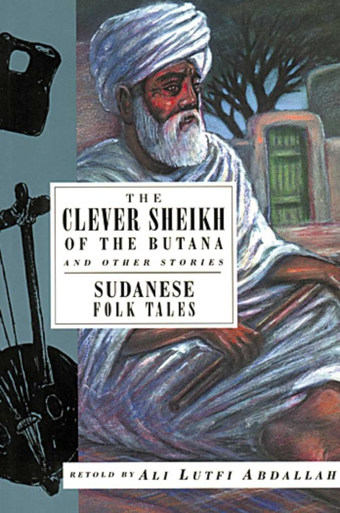 The Clever Sheikh of the Butana and Other Stories: Sudanese Folk Tales als Taschenbuch