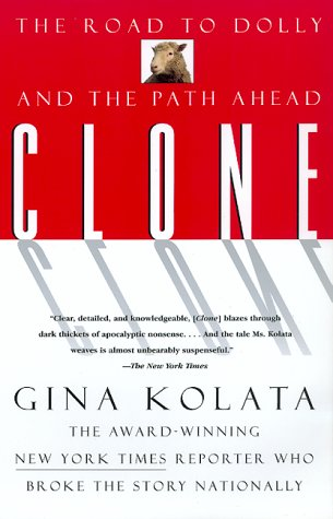 Clone: The Road to Dolly, and the Path Ahead als Taschenbuch