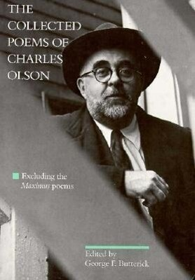 """The Collected Poems of Charles Olson: Excluding The""""maximus"""" Poems als Taschenbuch"""