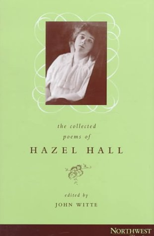 The Collected Poems of Hazel Hall als Buch