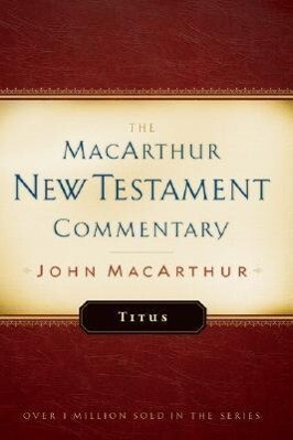 Titus MacArthur New Testament Commentary als Buch