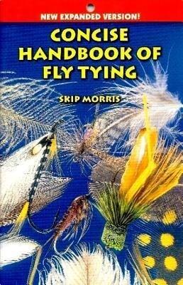 Concise Handbook of Fly Tying als Taschenbuch