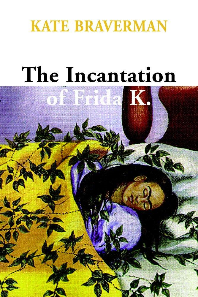 The Incantation of Frida K. als Buch