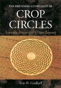 The Deepening Complexity of Crop Circles: Scientific Research and Urban Legends als Taschenbuch
