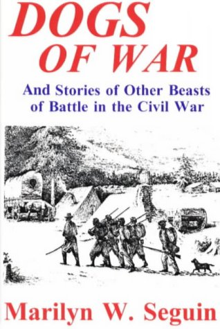 Dogs of War - And Other Beasts of Battle in the Civil War als Buch