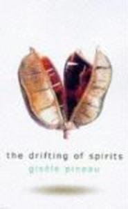 The Drifting of Spirits als Taschenbuch
