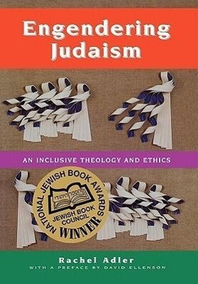Engendering Judaism: An Inclusive Theology and Ethics als Buch
