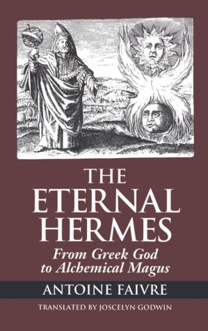 The Eternal Hermes: From Greek God to Alchemical Magus als Taschenbuch