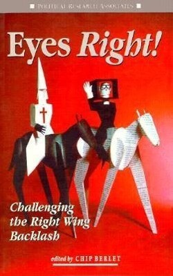 Eyes Right!: Challenging the Right Wing Backlash als Taschenbuch