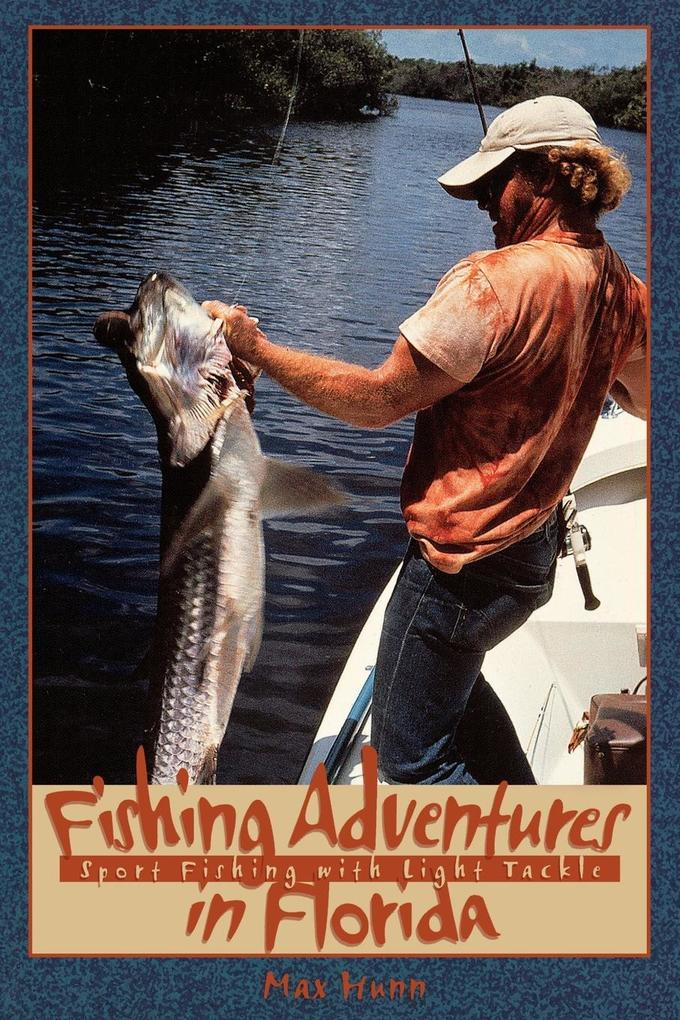 Fishing Adventures in Florida: Sport Fishing with Light Tackle als Taschenbuch