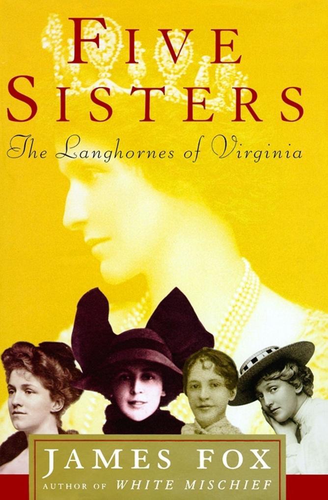 Five Sisters: The Langhornes of Virginia als Taschenbuch