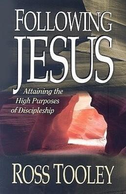 Following Jesus: Attaining the High Purposes of Discipleship als Taschenbuch