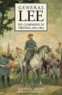 General Lee: His Campaigns in Virginia, 1861-1865 als Taschenbuch