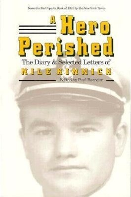 A Hero Perished: The Diary and Selected Letters of Nile Kinnick als Taschenbuch