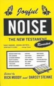 Joyful Noise: The New Testament Revisited als Taschenbuch