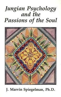 Jungian Psychology and the Passions of the Soul als Taschenbuch
