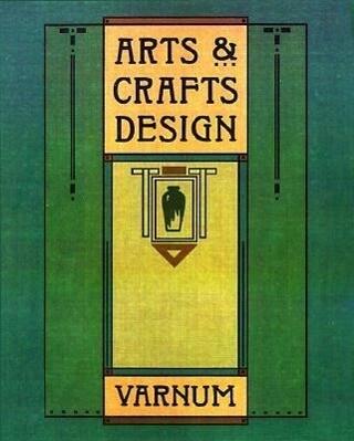Arts and Crafts Design: A Selected Reprint of Industrial Arts Design als Taschenbuch