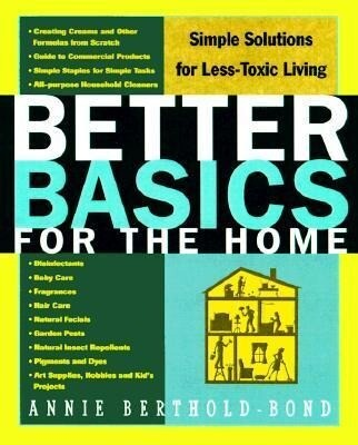 Better Basics for the Home: Simple Solutions for Less Toxic Living als Taschenbuch