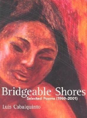 Bridgeable Shores: Selected Poems (1969-2001) als Taschenbuch