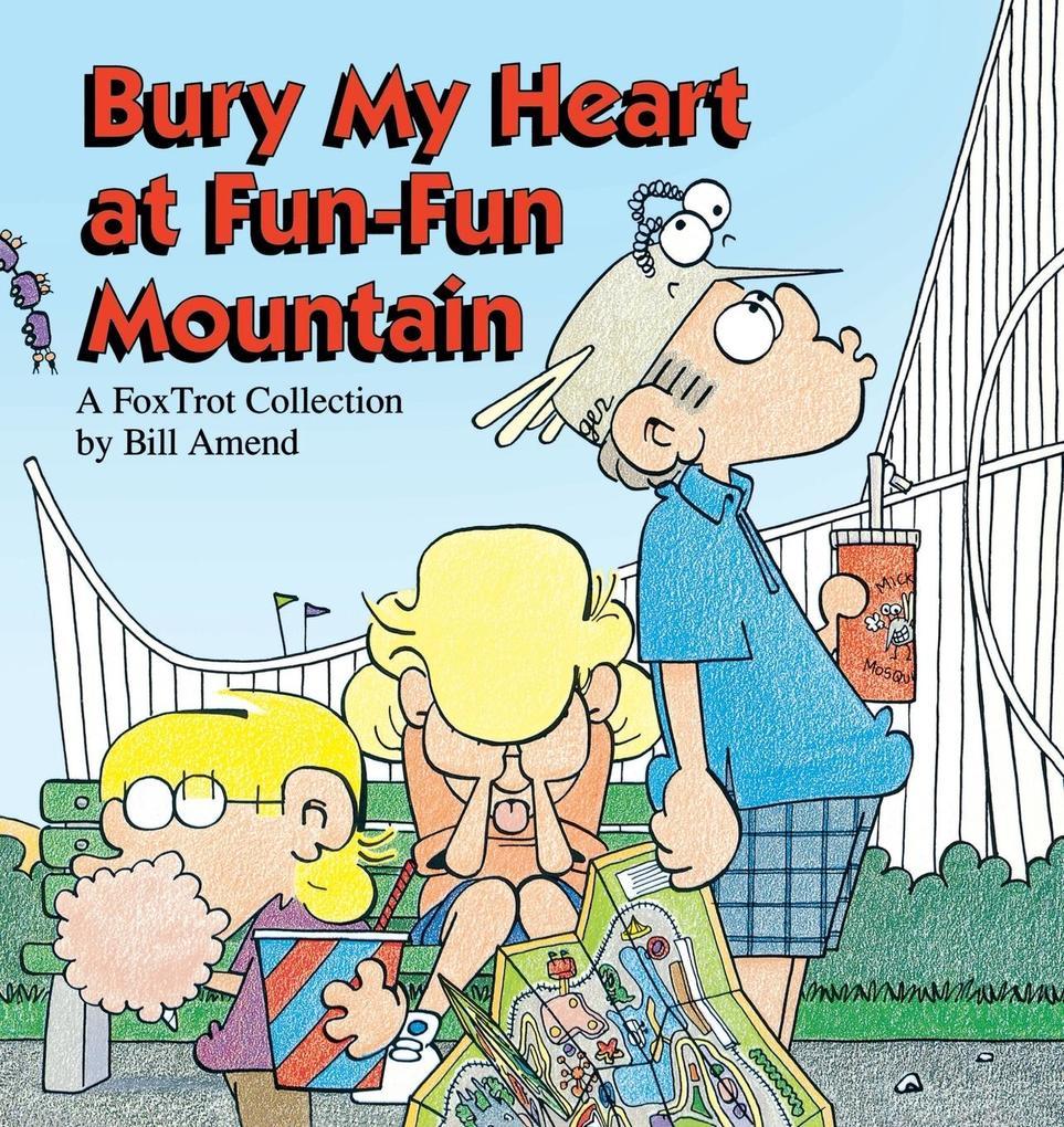 Bury My Heart at Fun-Fun Mountain als Taschenbuch
