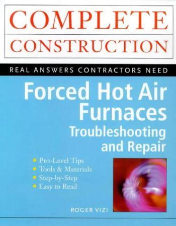 Forced Hot Air Furnaces als Taschenbuch