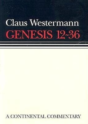 Genesis 12-36: Continental Commentary als Buch