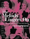The Melody Lingers on: The Great Songwriters and Their Movie Musicals