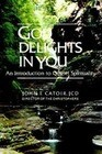 God Delights in You: An Introduction to Gospel Spirituality