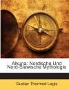 Alkuna: Nordische Und Nord-Slawische Mythologie