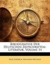 Bibliographie Der Deutschen Zeitschriften-Literatur, BAND XIV