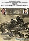 WOLK 1: Der LASAREWSKI-REPORT zum Wolf in Rußland