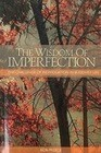 The the Wisdom of Imperfection: The Challenge of Individuation in Buddhist Life