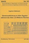 Dienstverflichtung Im Alten Agypten Wahrend Des Alten Und Mittleren Reiches