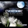 Evermore. Der blaue Mond
