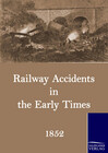Railway Accidents in the Early Times