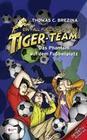 Ein Fall für dich und das Tiger-Team 21. Das Phantom auf dem Fußballplatz