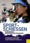 Sportschießen - Modernes Nachwuchstraining