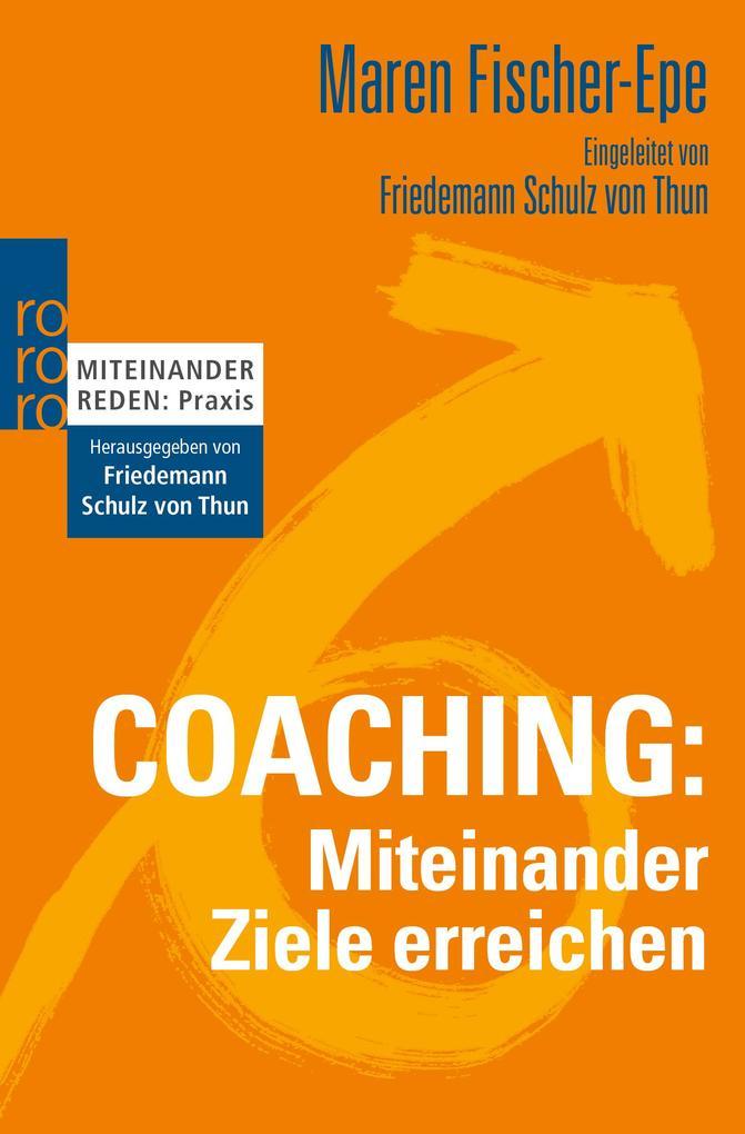 Coaching: Miteinander Ziele erreichen als Taschenbuch