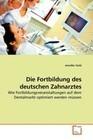 Die Fortbildung des deutschen Zahnarztes