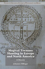Magical Treasure Hunting in Europe and North America: A History